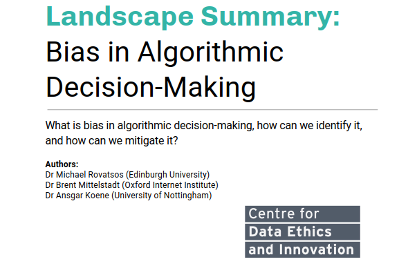 Landscape summary for CDEI: bias in algorithmic decision-making