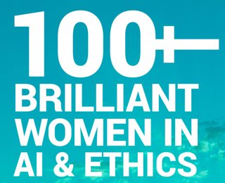 100+ Brilliant Women in AI + Ethics